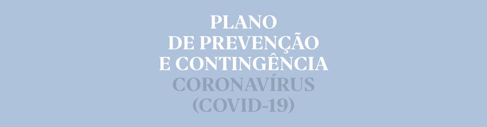 Plano de Prevenção e Contingência COVID19