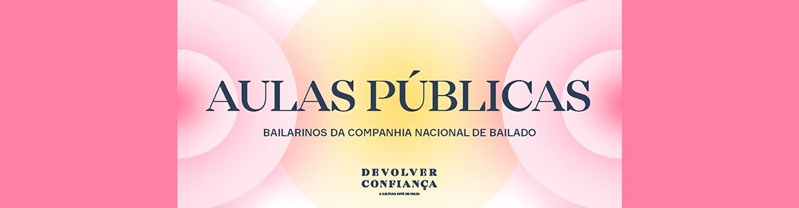 Devolver Confiança – Aulas públicas dos bailarinos
